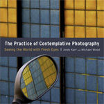 Recensie: The Practice of Contemplative Photography