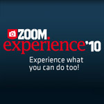 Zoom Experience 2010