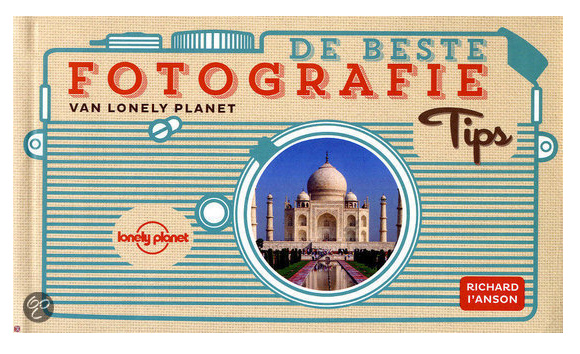 Beste fotografie tips lonely planet