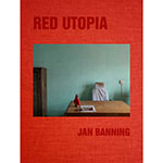 Jan Banning: Red Utopia