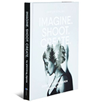 Imagine. Shoot. Create. door Annegien Schilling